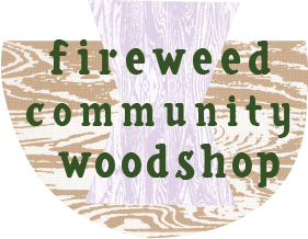 Fireweed Community Woodshop